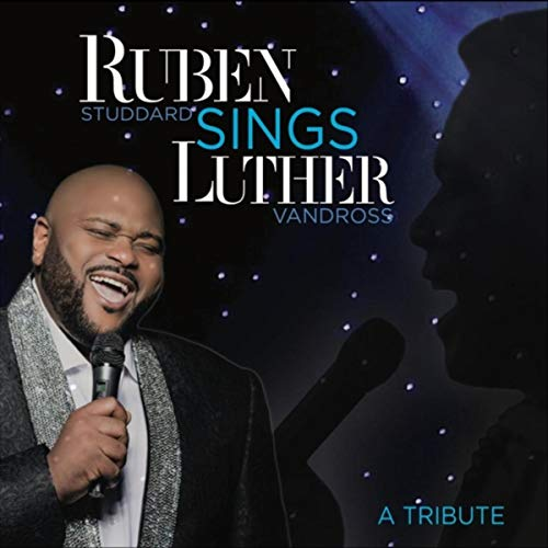 Ruben Studdard: Ruben Sings Luther at Schermerhorn Symphony Center