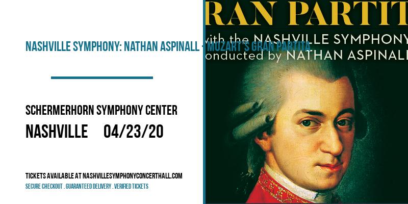 Nashville Symphony: Nathan Aspinall - Mozart's Gran Partita [POSTPONED] at Schermerhorn Symphony Center