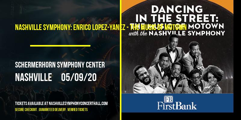 Nashville Symphony: Enrico Lopez-Yanez - The Music of Motown [CANCELLED] at Schermerhorn Symphony Center