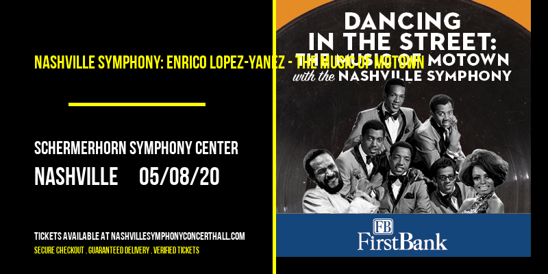 Nashville Symphony: Enrico Lopez-Yanez - The Music of Motown [CANCELLED] at Schermerhorn Symphony Center