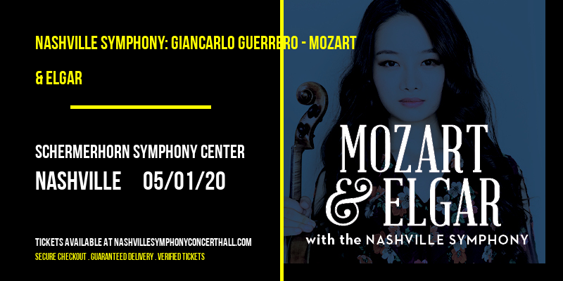 Nashville Symphony: Giancarlo Guerrero - Mozart & Elgar [CANCELLED] at Schermerhorn Symphony Center