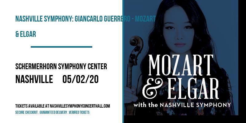Nashville Symphony: Giancarlo Guerrero - Mozart & Elgar [CANCELLED] at Schermerhorn Symphony Center