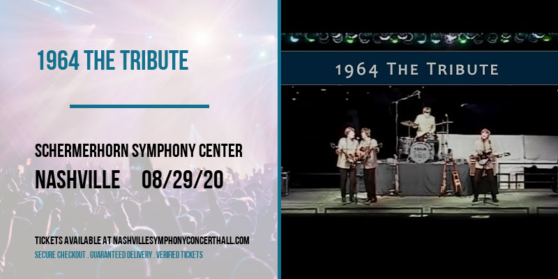 1964 The Tribute [POSTPONED] at Schermerhorn Symphony Center