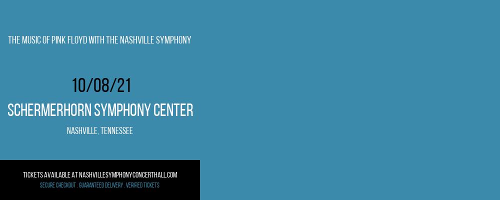The Music Of Pink Floyd with The Nashville Symphony at Schermerhorn Symphony Center