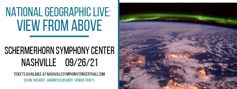National Geographic Live: View From Above at Schermerhorn Symphony Center