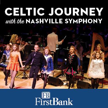 Celtic Journey & Nashville Symphony at Schermerhorn Symphony Center