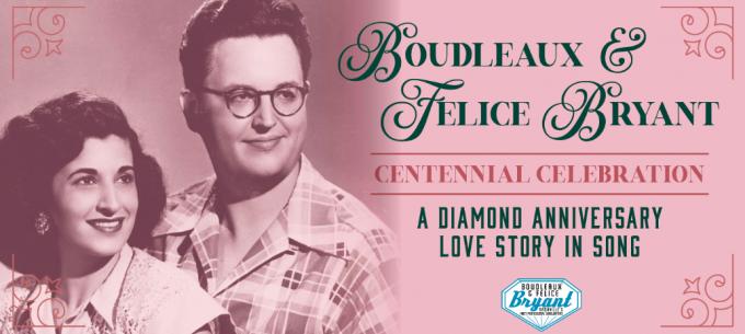 Boudleaux & Felice Bryant Centennial Celebration at Schermerhorn Symphony Center