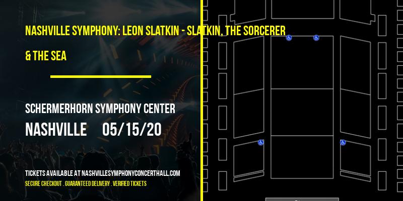 Nashville Symphony: Leon Slatkin - Slatkin, The Sorcerer & The Sea at Schermerhorn Symphony Center