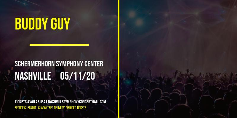 Buddy Guy at Schermerhorn Symphony Center