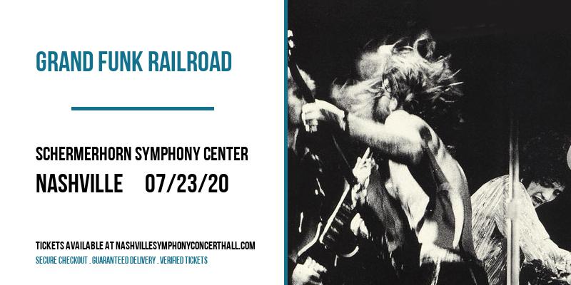 Grand Funk Railroad [POSTPONED] at Schermerhorn Symphony Center