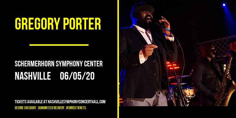 Gregory Porter [POSTPONED] at Schermerhorn Symphony Center