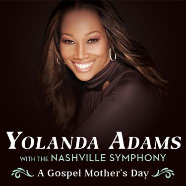 Yolanda Adams With The Nashville Symphony [POSTPONED] at Schermerhorn Symphony Center
